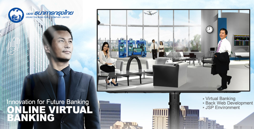Innovation for Future Banking ONLINE VIRTUAL BANKING